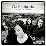 The Cranberries Dreams: The Collection