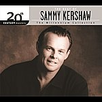 Sammy Kershaw The Best Of Sammy Kershaw 20th Century Masters The Millennium Collection