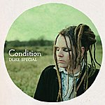 Duke Special Condition - Ep