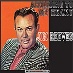Jim Reeves According To My Heart (Remastered)