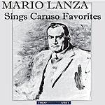 Mario Lanza Mario Lanza Sings Caruso Favorites (Recorded In Italy) [Remastered]