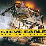 Steve Earle & The Dukes Shut Up And Die Like An Aviator