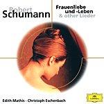 Edith Mathis Schumann: Lieder
