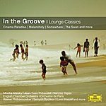 Riccardo Chailly In The Groove - Lounge Classics
