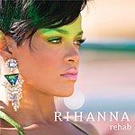 Rihanna Rehab (Int'l 2 Trk)