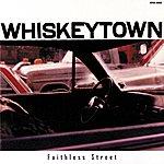 Whiskeytown Faithless Street