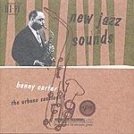 Benny Carter New Jazz Sounds: The Benny Carter Verve Story