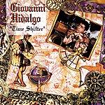 Giovanni Hidalgo Time Shifter