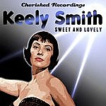 Keely Smith Sweet And Lovely