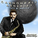 Cannonball Adderley Soft And Mellow