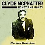 Clyde McPhatter Honey And Money