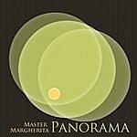 Master Margherita Panorama Ep