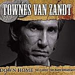 Townes Van Zandt Down Home (Live)