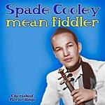 Spade Cooley Mean Fiddler