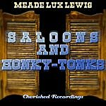 Meade 'Lux' Lewis Saloons And Honky-Tonks