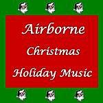 Airborne Christmas: Holiday Music