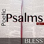 Bless Poetic Psalms