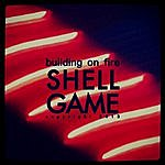Building On Fire Shell Game