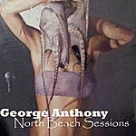 George Anthony North Beach Sessions