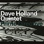 Dave Holland Prime Directive