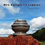 Beggars Opera Mrs Caligari's Lighter