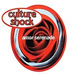 Culture Shock Amor Serenade