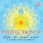 Ravindra Sathe Protection-II: Under The Eternal Armour