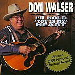 Don Walser I'll Hold You In My Heart