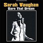 Sarah Vaughan Darn That Dream