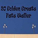 Fats Waller 20 Golden Greats