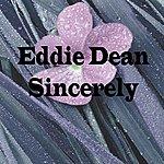 Eddie Dean Sincerely