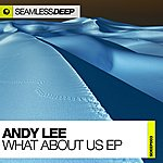Andy Lee What About Us