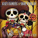 Kasey Chambers Wreck And Ruin