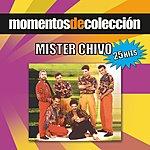 Mister Chivo Momentos De Colección