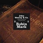 Robin Mark John Wesley & Company