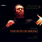Kirov Orchestra, St Petersburg Stravinsky: The Rite Of Spring; Scriabin: The Poem Of Ecstasy