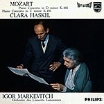Clara Haskil Mozart: Piano Concerto In D Minor, K.466; Piano Concerto In C Minor, K.491