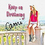 Cami Keep On Dreaming
