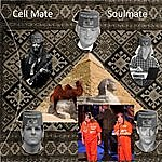 Medicated Cell Mate Soul Mate (Feat. Paul C. Lee, John Sprott, Tim Alexander & Mike Gage)