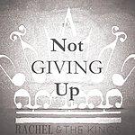 Rachel Not Giving Up