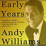 Andy Williams Andy Williams Early Years