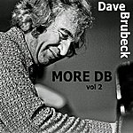 Dave Brubeck More Db!, Vol. 2