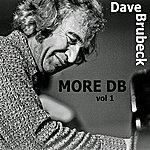 Dave Brubeck More Db!, Vol. 1