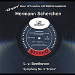 """Hermann Scherchen """"Lp Pure"""" Vol. 2: Scherchen Conducts Beethoven, Symphony No. 3"""