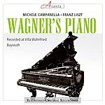 Michele Campanella Liszt: Wagner's Piano