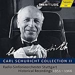 Carl Schuricht Carl Schuricht Collection II
