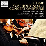 Neville Marriner Elgar: In The South Overture - Symphony No. 1