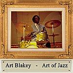 Art Blakey Art Of Jazz