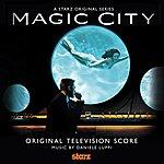 Daniele Luppi Magic City (Original Score)