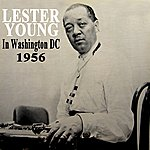 Lester Young In Washington Dc 1956